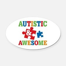 Autistic Awesome Oval Car Magnet