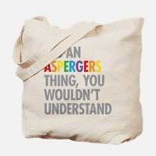 Aspergers Thing Tote Bag