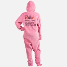 Aspergers Thing Footed Pajamas