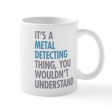 Metal Detecting Thing Mugs