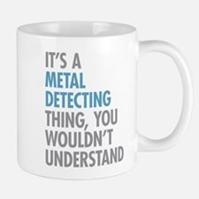 Metal Detecting Thing Mugs