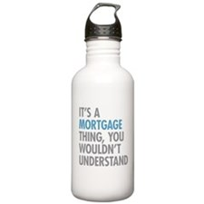 Mortgage Thing Water Bottle