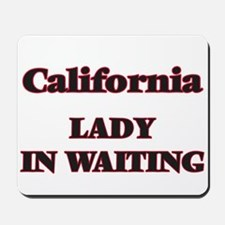 California Lady In Waiting Mousepad