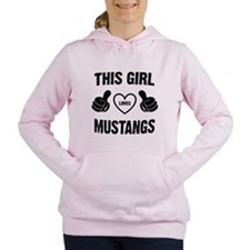 THIS GIRL LOVES MUSTANGS Women's Hooded Sweatshirt