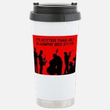 IT' S HOTTER THAN JULY Stainless Steel Travel Mug