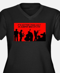 IT' S HOTTER THAN JULY IN JUMPIN Plus Size T-Shirt