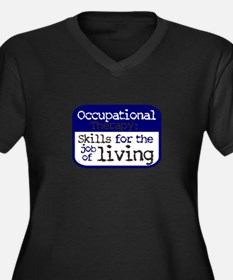 Occupational Therapy Skills for Plus Size T-Shirt
