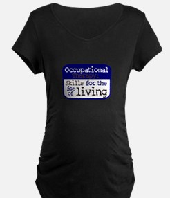 Occupational Therapy Skills for Maternity T-Shirt