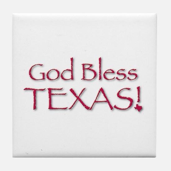 God Bless Texas! Tile Coaster