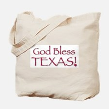 God Bless Texas! Tote Bag