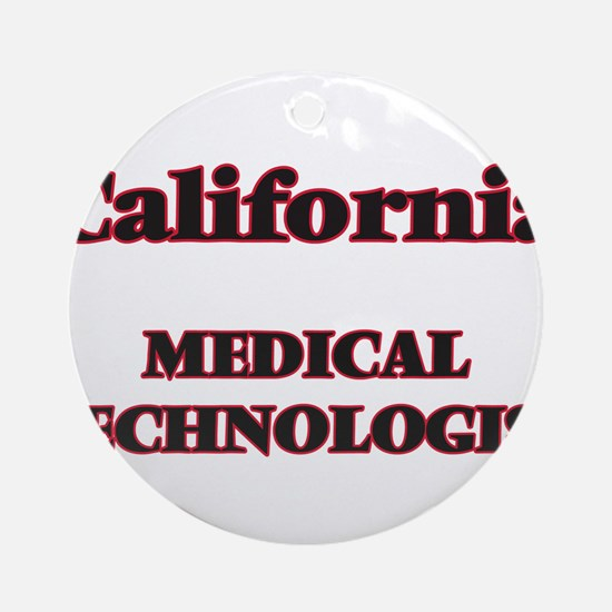 California Medical Technologist Round Ornament