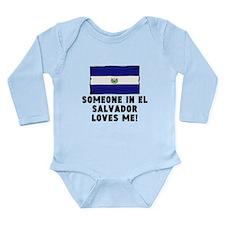 Someone In El Salvador Loves Me! Body Suit