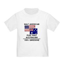 Half Australian 100% Awesome T-Shirt