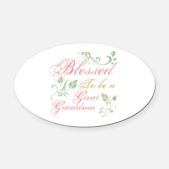 Blessed To Be A Great Grandma Oval Car Magnet