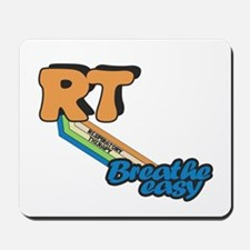 RT Respiratory Therapy Breathe Easy Mousepad