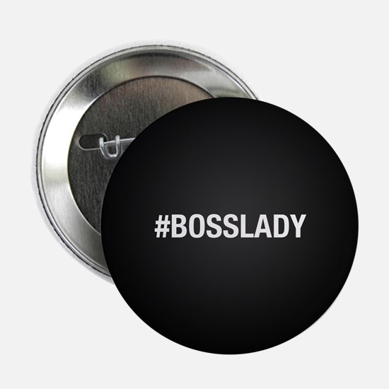 """Hashtag Bosslady 2.25"""" Button (10 pack)"""
