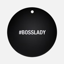 Hashtag Bosslady Round Ornament