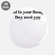 """Funny Self empowerment 3.5"""" Button (10 pack)"""