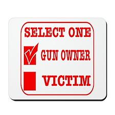 Gun Owner OR Victim Mousepad
