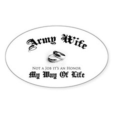 Army Wife: It's an Honor Oval Decal