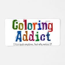 Coloring Addict Aluminum License Plate