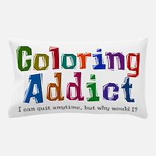 Coloring Addict Pillow Case