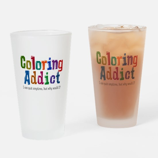Coloring Addict Drinking Glass