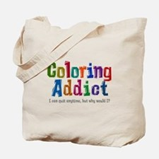 Coloring Addict Tote Bag