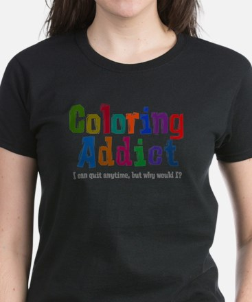 Coloring Addict T-Shirt