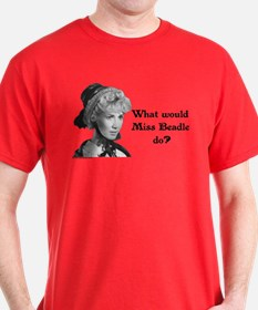 What Would Miss B (b&w) T-Shirt