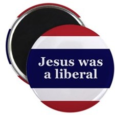 Jesus was a liberal Magnet