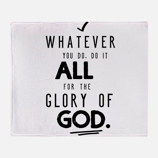 Do it All for the Glory of God Throw Blanket