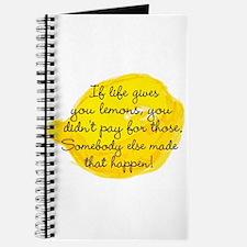 If Life Gives You Lemons... Journal