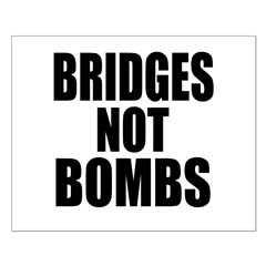 Bridges Not Bombs Posters