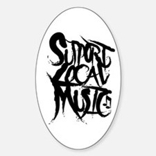 Support Local Music Oval Decal