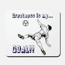 Greatness... GOAL! Mousepad