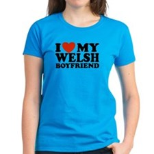 I Love My Welsh Boyfriend Tee
