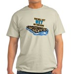 You Will Get Wet on This Ride Light T-Shirt