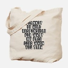 What My Face Does Tote Bag