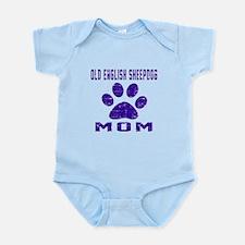 Old English Sheepdog mom designs Infant Bodysuit