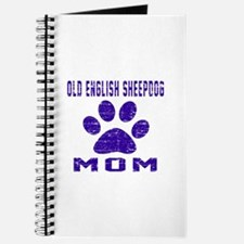 Old English Sheepdog mom designs Journal