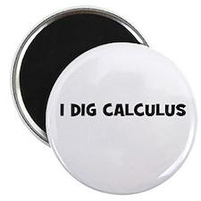 """I Dig Calculus 2.25"""" Magnet (10 pack)"""