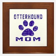 Otterhound mom designs Framed Tile