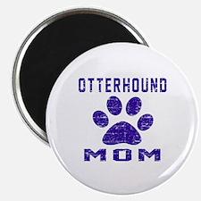 Otterhound mom designs Magnet