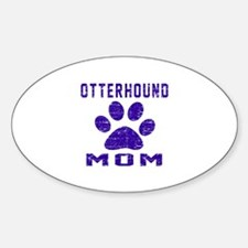 Otterhound mom designs Sticker (Oval)