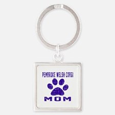 pembroke welsh corgi mom designs Square Keychain