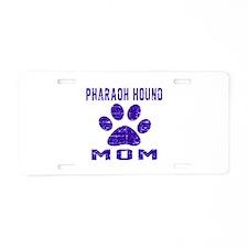 Pharaoh Hound mom designs Aluminum License Plate