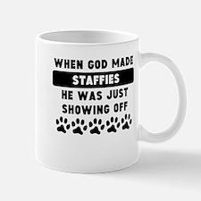 When God Made Staffies Mugs
