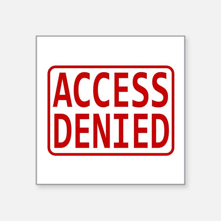 Access Denied Sticker