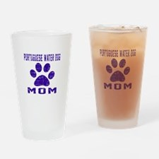 Portuguese Water Dog mom designs Drinking Glass